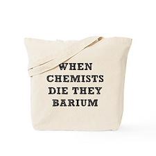 Chemistry Pun Tote Bag