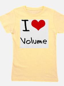 I love Volume Girl's Tee