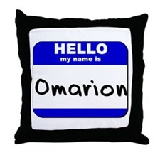 hello my name is omarion  Throw Pillow