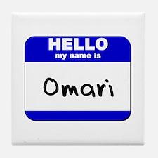 hello my name is omari  Tile Coaster