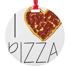i love pizza Ornament