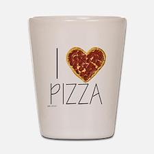 i love pizza Shot Glass