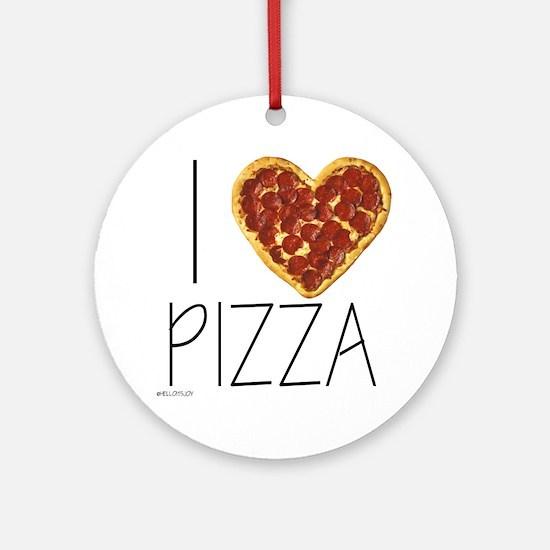 i love pizza Round Ornament