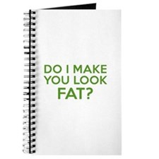 Do I Make You Look Fat? Journal