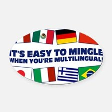 Its Easy to Mingle Oval Car Magnet
