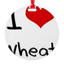 I love Wheat Ornament