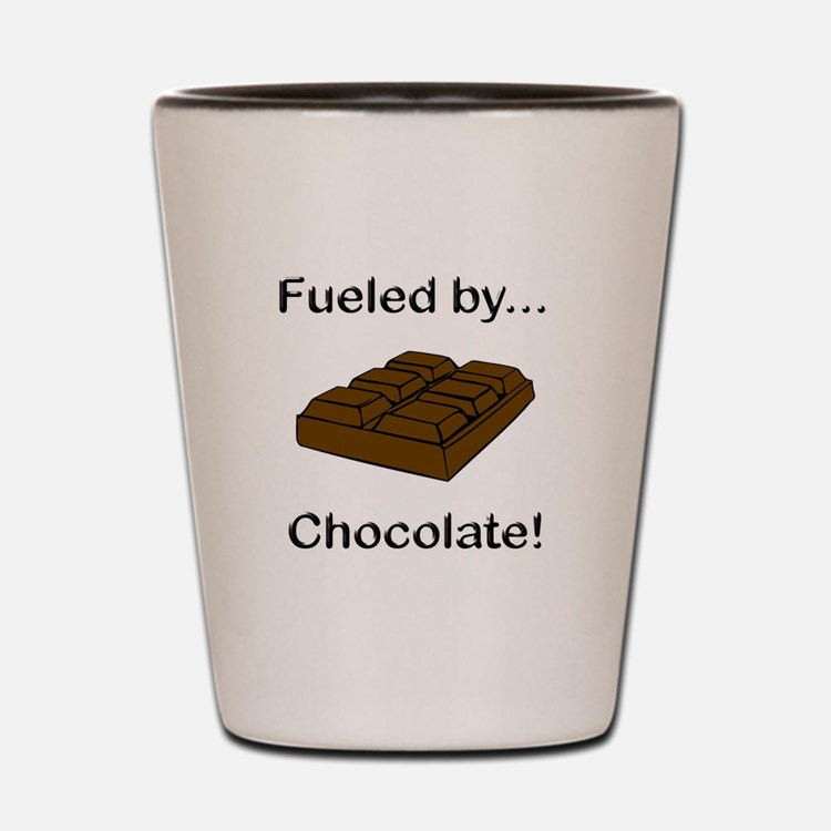 Fueled by Chocolate Shot Glass
