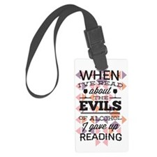 Evils of Alcohol Luggage Tag