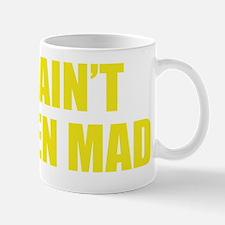 AintEvMad1D Mug
