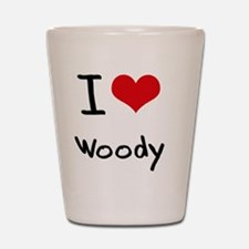 I love Woody Shot Glass