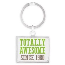Totally Awesome Since 1980 Landscape Keychain
