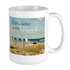 LIFE'S BETTER AT THE BEACH Mugs