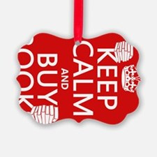 Keep Calm and Buy Books Ornament