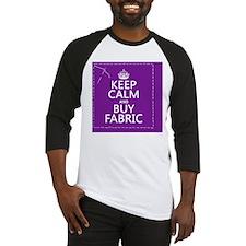 Keep Calm and Buy Fabric Baseball Jersey