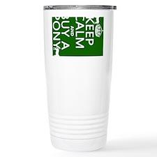 Keep Calm Buy A Pony Travel Mug