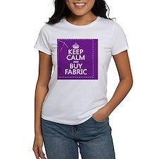 Keep Calm and Buy Fabric Tee