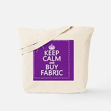 Keep Calm and Buy Fabric Tote Bag