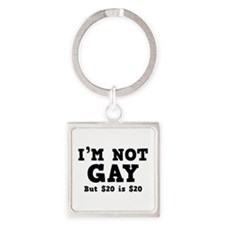 I'm Not Gay Square Keychain