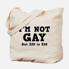 I'm Not Gay Tote Bag