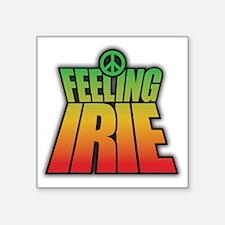 "Feeling IRIE Square Sticker 3"" x 3"""