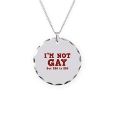 I'm Not Gay Necklace
