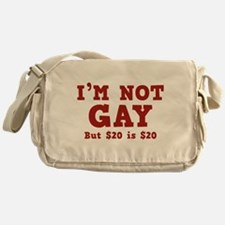 I'm Not Gay Messenger Bag