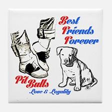 Best Friends Forever, Pit Bull Dogs Tile Coaster