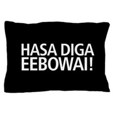 48 HR SALE! Hasa Diga Eebowai Pillow Case
