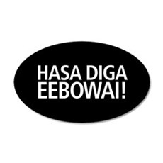 48 HR SALE! Hasa Diga Eebowa 20x12 Oval Wall Decal