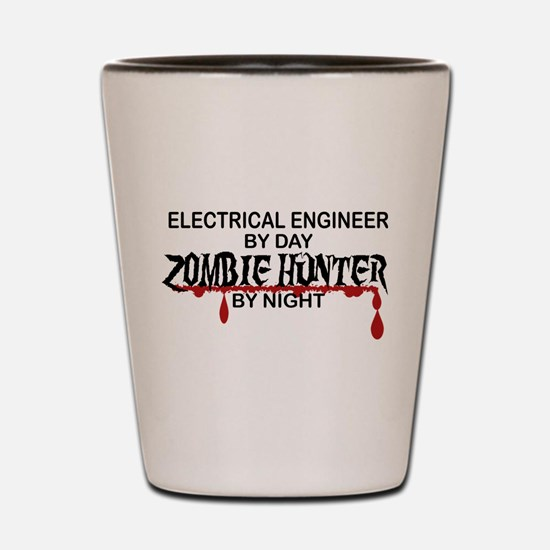 Zombie Hunter - Electrical Engineer Shot Glass
