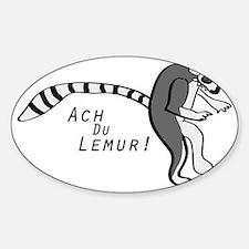 Ach Du Lemur! Sticker (Oval)