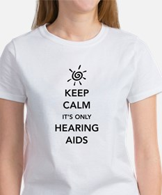 It's Only Hearing Aids Tee