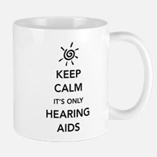 It's Only Hearing Aids Mugs