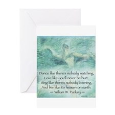 DANCE LIKE NO ONE IS WATCHING Greeting Cards