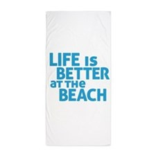 Life Is Better At The Beach Beach Towel