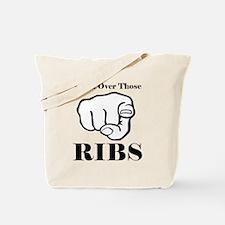 Hand over those ribs Tote Bag