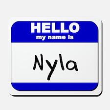 hello my name is nyla  Mousepad