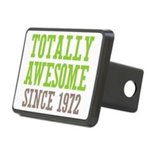 Totally Awesome Since 1972 Hitch Cover