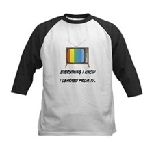 I Learned Everything from TV Tee