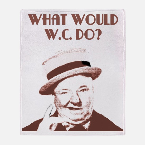 What would W.C. do? Throw Blanket