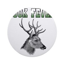 Buck Fever Round Ornament