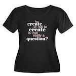to create... Women's Plus Size Scoop Neck Dark T-S