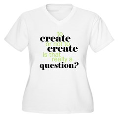 to create... T-Shirt