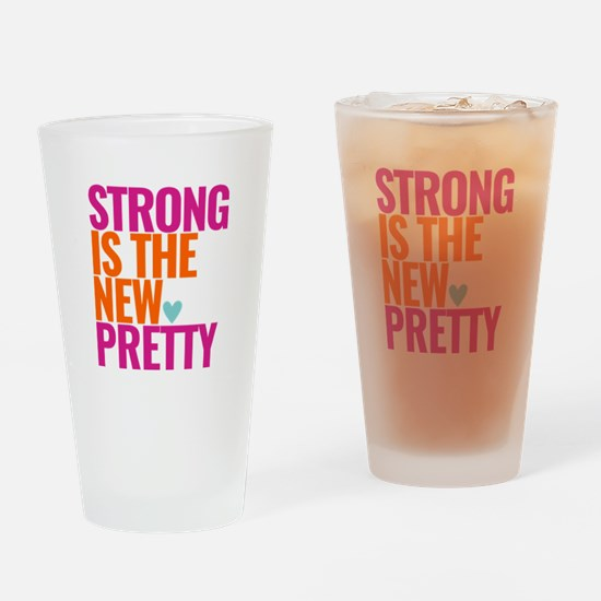 Strong Is The New Pretty Text Pink Drinking Glass