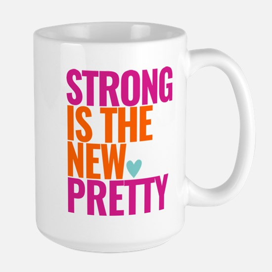 Strong Is The New Pretty Text Pink Large Mugs