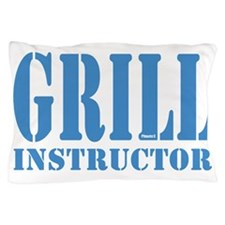 Grill instructor Pillow Case
