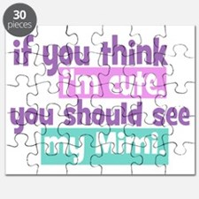 If You Think Im Cute - Mimi Puzzle