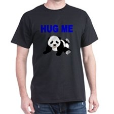 HUG ME WITH PANDA BEAR T-Shirt