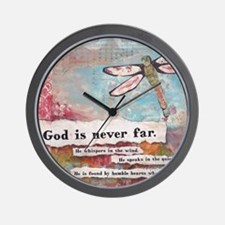 God is Never Far Wall Clock
