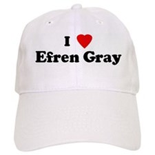 I Love Efren Gray Cap